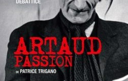 Artaud, une passion désespérée et lucide