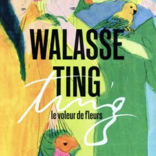 Walasse Ting – Le Voleur de Fleurs