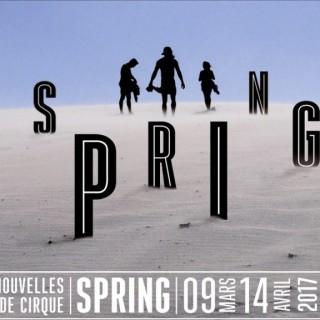 SPRING: le nouveau cirque fait le printemps