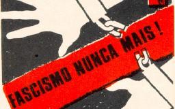 «Fascismo nunca mais! »