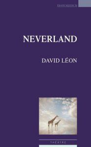 David Léon et sa pièce Neverland en lecture en Avignon