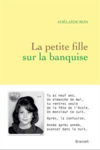 """""""La Petite Fille sur la banquise"""", une entrée en littérature brûlante pour Adélaïde Bon"""