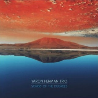 Yaron Herman : « Songs of the Degrees »