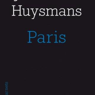Huysmans ou les rêveries d'un Parisien converti
