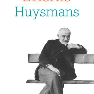 Huysmans ou le choix de la Croix